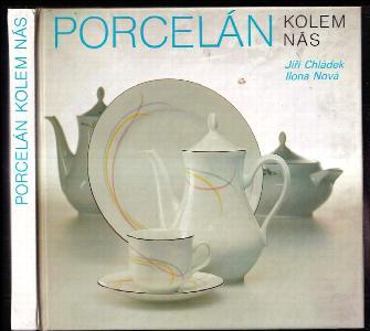Porcelán kolem nás