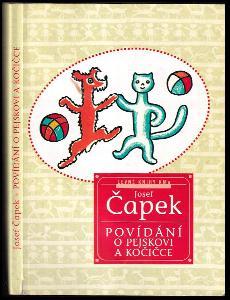 Povídání o pejskovi a kočičce jak spolu hospodařili a ještě o všelijakých jiných věcech