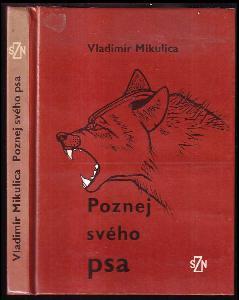 Poznej svého psa - Základy etologie a psychologie psa