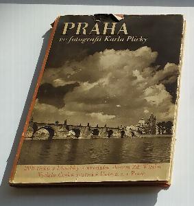 Praha ve fotografii Karla Plicky - výbor jeho díla ve Fotoměřickém ústavě v Praze v letech 1939-1940]