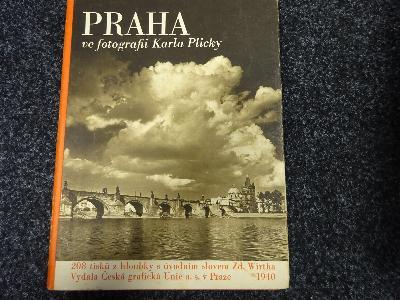 Praha ve fotografii Karla Plicky - výbor jeho díla ve Fotoměřickém ústavě v Praze v letech 1939-1940