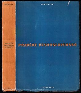 Pravěké Československo - úvod do studia dějin pravěku - La Tchécoslovaquie préhistorique : Introduction aux études préhistoriques