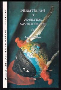 Přemýšlení s Josefem Vavrouškem