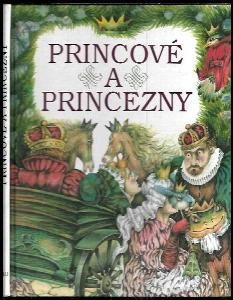 Princové a princezny : výběr pohádek z celého světa