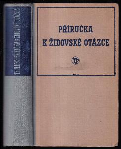 Příručka k židovské otázce - Handbuch der Judenfrage - JEN PRO STUDIJNÍ ÚČELY