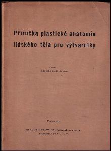 Příručka plastické anatomie lidského těla pro výtvarníky - 39 příloh
