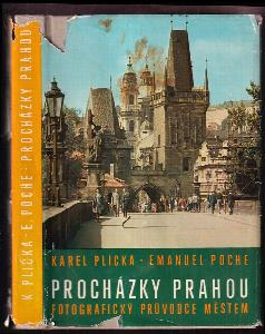 Procházky Prahou : fotografický průvodce městem