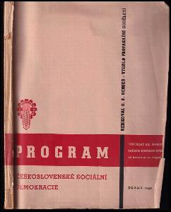 Program československé sociální demokracie usnesený 20 manifestačním sjezdem strany ve dnech 18.-21. října 1945.