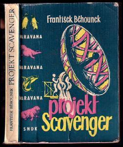 Projekt Scavenger - Fantastickovědecký příběh z naší doby