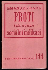 Proti tak zvané sociální indikaci
