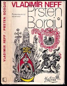 Prsten Borgiů : Další příběhy Petra Kukaně z Kukaně
