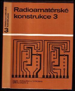 Radioamatérské konstrukce 3