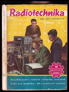 Radiotechnika - Encyklopedie radiové techniky současné doby pro každého