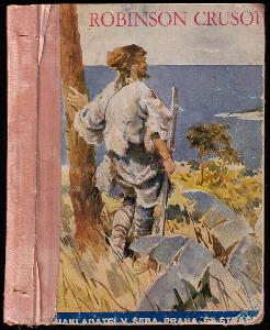 Robinson Crusoe - podivuhodné příběhy trosečníka na pustém ostrově