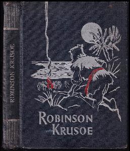 Robinson Krusoe - dle původního vydání  Dan. Defoea a dle Joachima Campea mládeži vypravuje Dr. Jan V. Novák, s 19 vyobrazeními v textu a 2 barvotisky