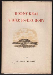 Rodný kraj v díle Josefa Hory