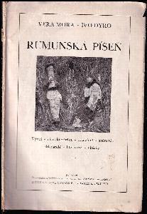 Rumunská píseň : Vývoj - charakteristika - rozdělení - sběratelé - skladatelé - literatura - ukázky