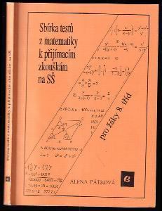 Sbírka testů z matematiky k přijímacím zkouškám na střední školy pro žáky 8 tříd.