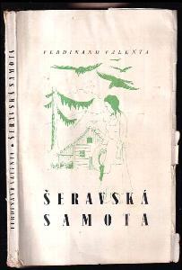 Šeravská samota - Román z hor