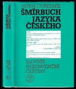 Šmírbuch jazyka českého - slovník nekonvenční češtiny