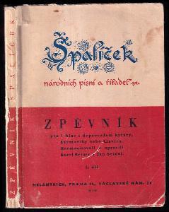 Špalíček národních písní a říkadel - zpěvník pro 1 hlas s doprovodem kytary, harmoniky nebo klavíru Díl 1.