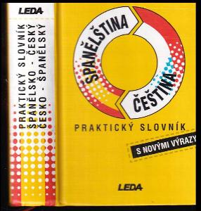 Španělština - čeština : praktický slovník