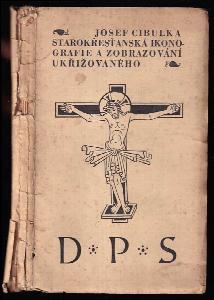 Starokřesťanská ikonografie a zobrazování Ukřižovaného