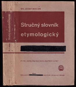 Stručný slovník etymologický jazyka československého