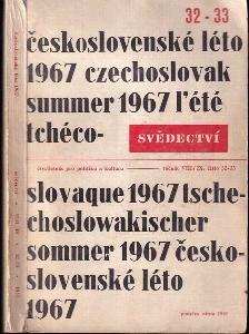 Svědectví - čtvrletník pro politiku a kulturu - ročník VIII., číslo 32-33, podzim 1967 - Československé léto 1967
