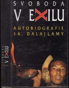 Svoboda v exilu : autobiografie 14. dalajlamy