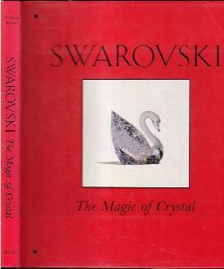 Swarovski : The Magic of Crystal