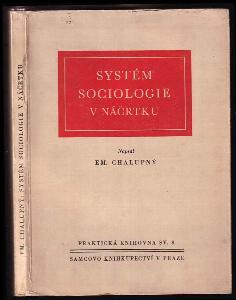 Systém sociologie v náčrtku : učebnice a příručka