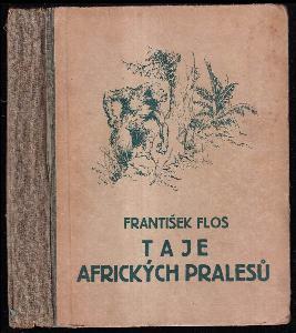 Taje afrických pralesů - lovecká dobrodružství ve Střední Africe