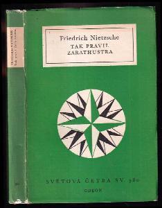 Tak pravil Zarathustra - Kniha pro všechny a pro nikoho