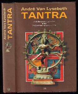 Tantra - kult ženského principu aneb jiný pohled na život a sex