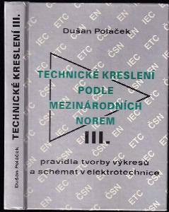 Technické kreslení podle mezinárodních norem. 3, Pravidla tvorby výkresů a schémat v elektrotechnice