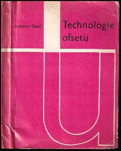 Technologie ofsetu : Inf příručka a pomůcka [také] pro odb. učiliště a učňovské školy polygrafických oborů.
