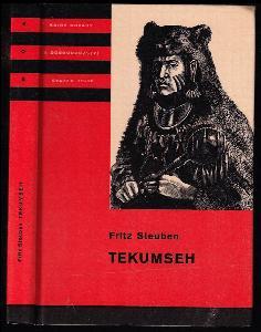 Tekumseh - Vyprávění o boji rudého muže, sepsané podle starých pramenů 3. díl.