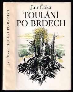 Toulání po Brdech - souhrnné vydání knih Po Brdech se chodí pěšky a Brdské toulání