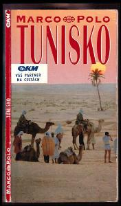 Tunisko : průvodce na cesty s osvědčenými tipy