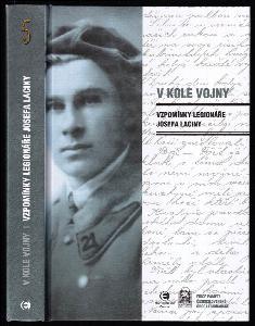 V kole vojny - Vzpomínky legionáře Josefa Laciny