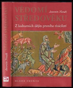 Vědomí středověku : z kulturních dějin prvního tisíciletí