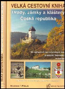 Velká cestovní kniha, Hrady, zámky a kláštery - Česká republika