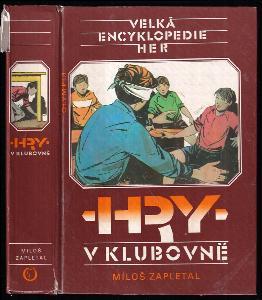 Velká encyklopedie her. II. svazek, Hry v klubovně