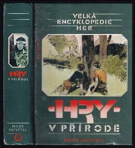Velká encyklopedie her. Sv. 1, Hry v přírodě