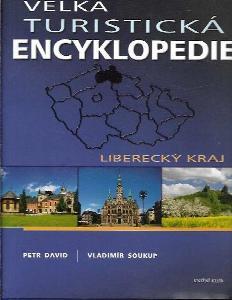 Velká turistická encyklopedie, Liberecký kraj
