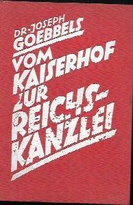 Vom Kaiserhof zur Reichskanzlei : eine historische Darstellung in Tagebuchblättern : vom 1. Januar 1932 bis zum 1. Mai 1933