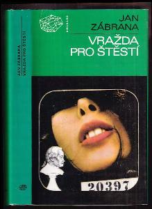 Vražda pro štěstí : První vyprávění doktora Pivoňky : detektivní román