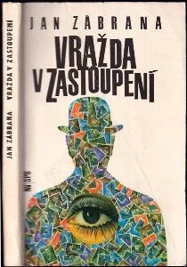 Vražda v zastoupení : detektivní román : 3. vyprávění doktora Pivoňky
