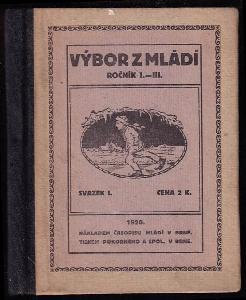 Výbor z Mládí Sv. 1., ročník I.-III.